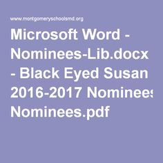 Microsoft Word - Nominees-Lib.docx - Black Eyed Susan 2016-2017 Nominees.pdf Black Eyed Susan, Microsoft Word, Nonfiction, Pdf, Education, Words, Water, Non Fiction, Gripe Water