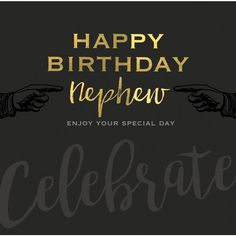 Ideas birthday quotes for nephew friends Nephew Birthday Quotes, Happy Birthday Nephew, Boss Birthday Gift, Happy Birthday Text, Birthday Cakes For Teens, Birthday Card Sayings, Birthday Gifts For Husband, Birthday Messages, Happy Birthday Wishes