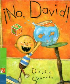 No, David! When David Shannon was five years old, he wrote and illustrated his first book. On every page were these words: NO, DAVID! and a picture of David doing things he was not supposed to d David Shannon, No David, Best Children Books, Childrens Books, Toddler Books, Great Books, My Books, Children's Picture Books, Reading Groups