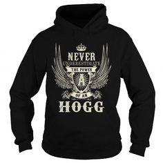 Cool HOGG HOGGYEAR HOGGBIRTHDAY HOGGHOODIE HOGGNAME HOGGHOODIES  TSHIRT FOR YOU T-Shirts