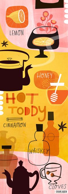 A winter warmer, the traditional Hot Toddy. Thanks giving and winter holidays. Illustrated recipe by Sarah Allen Illustration