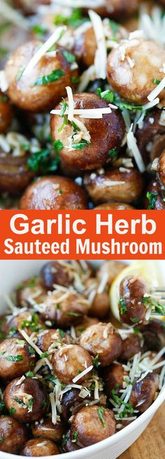 """""""Garlic Herb Sauteed Mushrooms – best and easiest mushroom recipe that takes only 10 mins. Saute the mushrooms with olive oil, garlic, parsley, and top with Parmesan cheese Side Dish Recipes, Vegetable Recipes, Vegetarian Recipes, Dinner Recipes, Cooking Recipes, Healthy Recipes, Tapas, Easy Mushroom Recipes, Sauteed Mushrooms"""