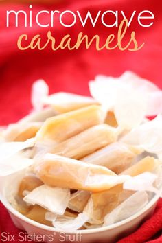 Homemade Microwave Caramels from SixSistersStuff.com- It doesn't get any easier than this!!