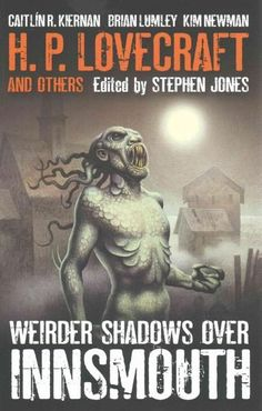 Respected horror anthologist Stephen Jones edits this collection of 17 stories inspired by the 20th centurys master of horror, H.P. Lovecrafts The Shadow Over Innsmouth, in which a young man goes to a