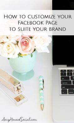 Here are some amazing tips on how to customize your Facebook page to suite your brand's brand's vibe, color scheme, and more.