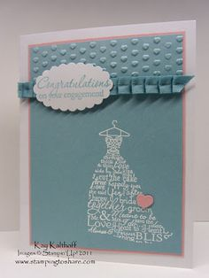 Great wedding or engagement card by Kay Kalthoff.  Love the embossing...heat and dry.  Stamp Set: SU Love & Laughter