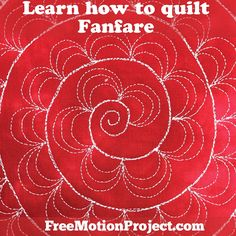 The Free Motion Quilting Project: How to Machine Quilt Fanfare - #474