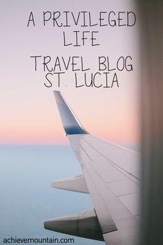Travel Blog - St Lucia - Achieve Mountain