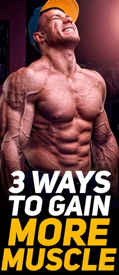 This article goes through the 3 fundamental steps necessary for one to start gaining more muscle mass and start seeing results when going to the gym. Check out the 3 ways to gain more muscle! #fitness #gym #exercise #fit #fitfam #workout #muscle