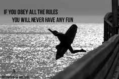 If you obey all the rules you will never have any fun...   #adventure #travel #fareboom