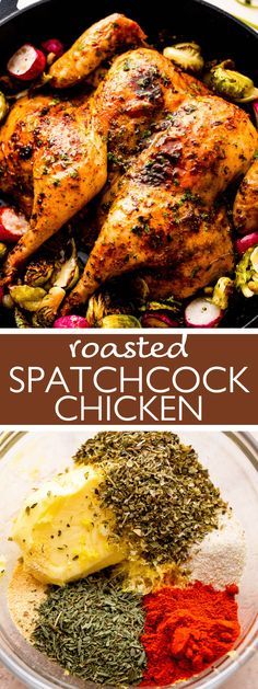 This beautiful Spatchcock Chicken comes out golden-brown and mouthwatering, thanks to a butter rub with herbs, spices, garlic, and lemon zest! The optional roasted radishes and brussels sprouts make it a seasonal dinner the family will devour! Healthy Chicken Casserole, Yummy Chicken Recipes, Easy Delicious Recipes, Yum Yum Chicken, Healthy Dinner Recipes, Spatchcock Chicken, Roasted Radishes, Chicken Wings, Family Meals