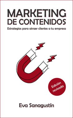 "Portada de la nueva edición de mi libro ""Marketing de contenidos"", febrero 2020 (disponible en Amazon). Management, Content, How To Plan, Texts, Marketing Strategies, February, Stencils, Store, Centre"