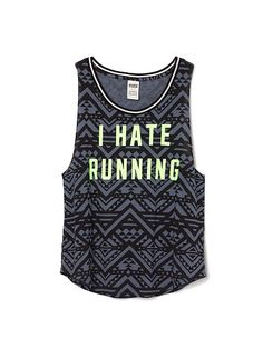 """""""I Hate Running"""" Boyfriend Tank at Victoria's Secret PINK Just bought this and I'm in love"""