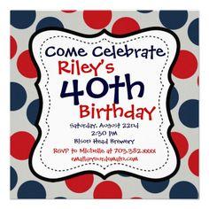 Red Blue Polka Dots 40th Birthday Party Invitation