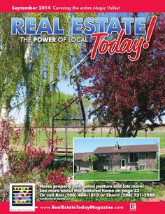 Call Kendra Jenks 208~280~0754 we can assist you with any home on the market at Keller Williams Sun Valley Southern Idaho. View the September 2014 Real Estate Today Magazine here.