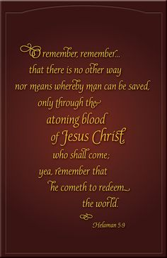 A witness of Jesus Christ from the Book of Mormon ~ Helaman Book Of Mormon Quotes, Lds Quotes, Religious Quotes, Spiritual Thoughts, Spiritual Quotes, Later Day Saints, Lds Scriptures, Death Quotes, Church Quotes
