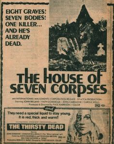 The House of Seven Corpses and the Thirsty Dead