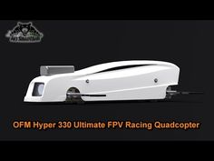 OFM Hyper 330 Ultimate FPV Racing Quadcopter - YouTube