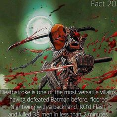 Deathstroke Facts