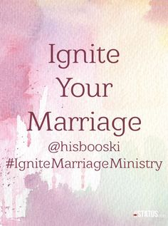 Marriage love wedding faith God Jesus hope pray prayer Ignite Marriage Ministry grace strength commitment natural wife husband quote scripture