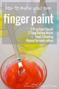 Mix together equal amounts of corn starch and boiling water to make your own finger paint. Its super easy, edible and fun! by dale