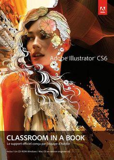 Adobe Illustrator CS6 Support de cours Officiel