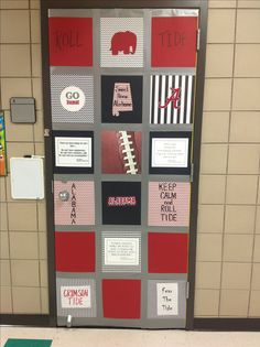 Roll tide! College week at school door decoration. No excuses anyone can go to college. This could be done with any university.