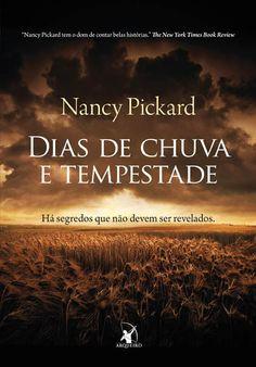 Dias de chuva e tempestade - Nancy Pickard
