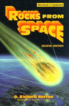 Bestseller Books Online Rocks from Space: Meteorites and Meteorite Hunters (Astronomy) O. Richard Norton $23.1  - http://www.ebooknetworking.net/books_detail-0878423737.html
