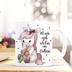 Tasse Becher Susses Einhorn Kaffeetasse Kaffeebecher Einhorntasse Mit Punkte Spruch Mir Egal Ich Bin