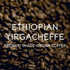 Fragrant and floral with wine and fruit overtones, the Yirgacheffe is one of the most prized East African coffees!When roasted to a medium-dark level, it has a smooth medium body and long, lingering finish. Dark Roast has a rich body, great for . Buy Coffee Beans, Arabica Coffee Beans, Coffee Exchange, Best Beans, Dark Roast, Coffee Drinkers, Fresh Coffee, Coffee Roasting, Online Buying