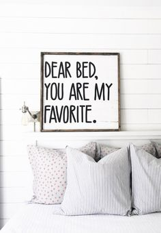 Dear Bed You Are My Favorite Size: choose from small, medium or large Sign is handmade and can vary from picture listed sign comes with hook to hang (you attach) sign design is property of Jaxn Blvd LLC copyright 2018 Bedroom Quotes, Bedroom Signs, Bedroom Wall, Bedroom Decor, Bedroom Ideas, Bedroom Wardrobe, Bed Room, Handmade Home Decor, Diy Home Decor