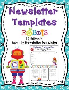 Newsletter Templates (editable)- Robot Theme- 12 Different templates, one for each month!  $