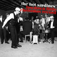 The Hot Sardines sound – wartime Paris via New Orleans, or the other way around – is steeped in hot jazz, salty stride piano, and the kind of music Louis Armstrong, Django Reinhardt and Fats Waller used to make: Straight-up, foot-stomping jazz.