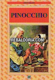 Le avventure di Pinocchio - Storia di un burattino - Carlo Collodi - Illustrazioni: di Beniamino Bodini