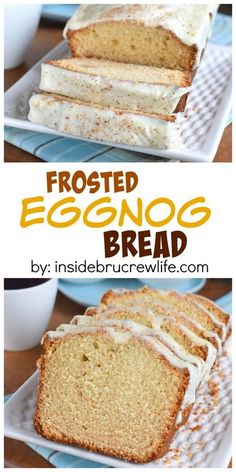 Two times the eggnog in this sweet bread makes it perfect for the eggnog lover in your life.