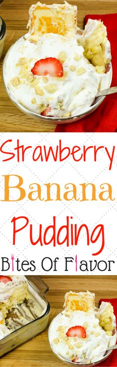 Strawberry Banana Pudding is decadent & guaranteed to impress a crowd. Layers of delicious cookies, bananas, sweetened pudding with strawberries, & topped with whipped cream. No fuss, no bake dessert perfect for any occasion. Great for holiday parties & pot lucks!