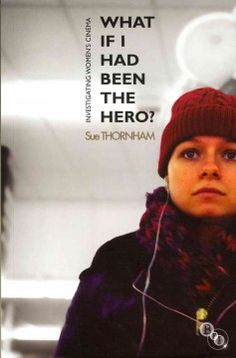 What if I had been the hero? : investigating womens cinema