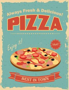 Illustration about Fast food restaurant poster with retro pizza. Illustration of board, bread, meal - 59921518 Restaurant Poster, Vintage Restaurant, Vintage Food Posters, Vintage Ads, Pizza Kunst, Logo Pizzeria, Pizza Poster, Food Graphic Design, Food Poster Design