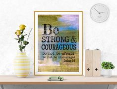 Be strong and courageous, Printable art, digital print, Bible verse art, Scripture art, Christian wall art, colorful wall art, inartprints by InArtPrints on Etsy