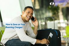 How to Save on Your Roaming Charges! #simplecall  http://blog.simplecall.com/