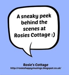 Rosie's Cottage: A Peek Behind The Scenes Of Roses Cottage