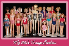 Vintage Barbies - I hated them, but sisters and daughter loved them.