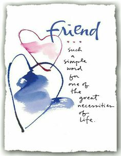 """Friend, One Of The Greatest Words In The English Language! Thank You To All My Pinterst Friends, I rejoice In the blessings you have Brought Me, Dear """"Friend"""" ! Have A Wonderful Day! Special Friend Quotes, Best Friend Quotes, Friend Sayings, Friend Cards, Special Friends, Card Sayings, Friend Friendship, Friendship Quotes, Funny Friendship"""