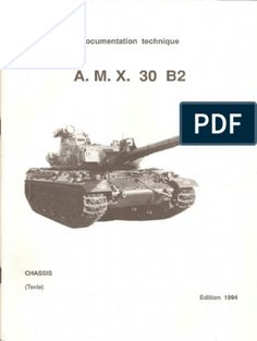 Documentation Technique - AMX-30-B2 Chassis Partie Texte Amx 30, American War, Military Vehicles, Men, Army Vehicles, Guys