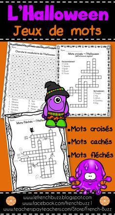 L'Halloween - jeux de mots: mots cachés, mots croisés (définitions en anglais et en français) et mots fléchés.