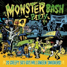 Buy It s A Monster Bash Party Vol 20 Creepy Halloween Smashers! at Juno Records. It's A Monster Bash Party Vol 20 Creepy Halloween Smashers! Monster Toys, Monster Art, Cartoon Kunst, Cartoon Art, Halloween Party, Halloween Meaning, Scary, Creepy, Album Covers