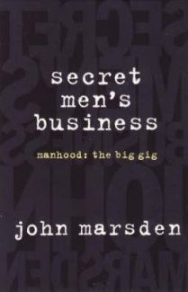 Boys and puberty John Marsden, Self Destruction, Raising Boys, Writing Words, Female Friends, Staying Alive, Nonfiction, Books Online, Book Lovers