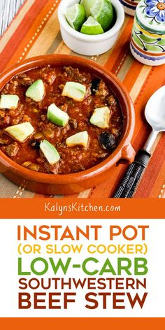 You'll love this Instant Pot (or Slow Cooker) Low-Carb Southwestern Beef Stew with tomatoes, olives, and chiles and a touch of lime! Slow Cooker Freezer Meals, Slow Cooker Soup, Instant Pot Pressure Cooker, Pressure Cooker Recipes, Slow Cooking, Low Carb Recipes, Crockpot Recipes, Chili Recipes, Low Carb Beef Stew