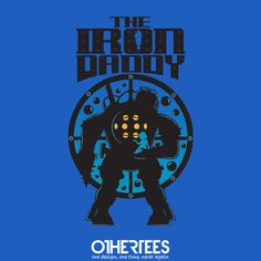 """The Iron Daddy"" by JRBERGER Shirts on sale until 23 July on othertees.com Pin it for a chance at a FREE TEE! #bioshock"